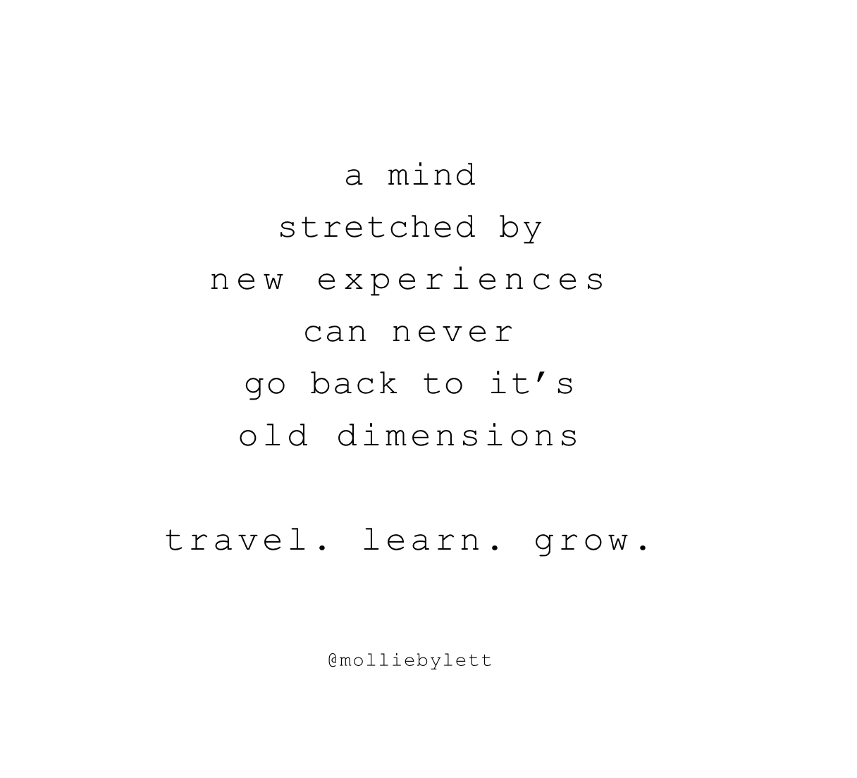Quotes About Experience And Travel: Travel Quotes, Wanderlust By Mollie Bylett Www