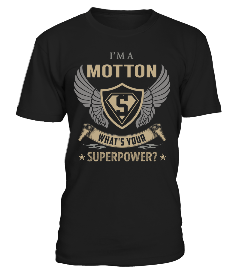 I'm a MOTTON - What's Your SuperPower #Motton