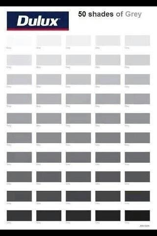 50 Shades Of Grey Ha Ha I M Going To Paint My Bedroom Gray Paint Shades Grey Paint Colors Grey Paint