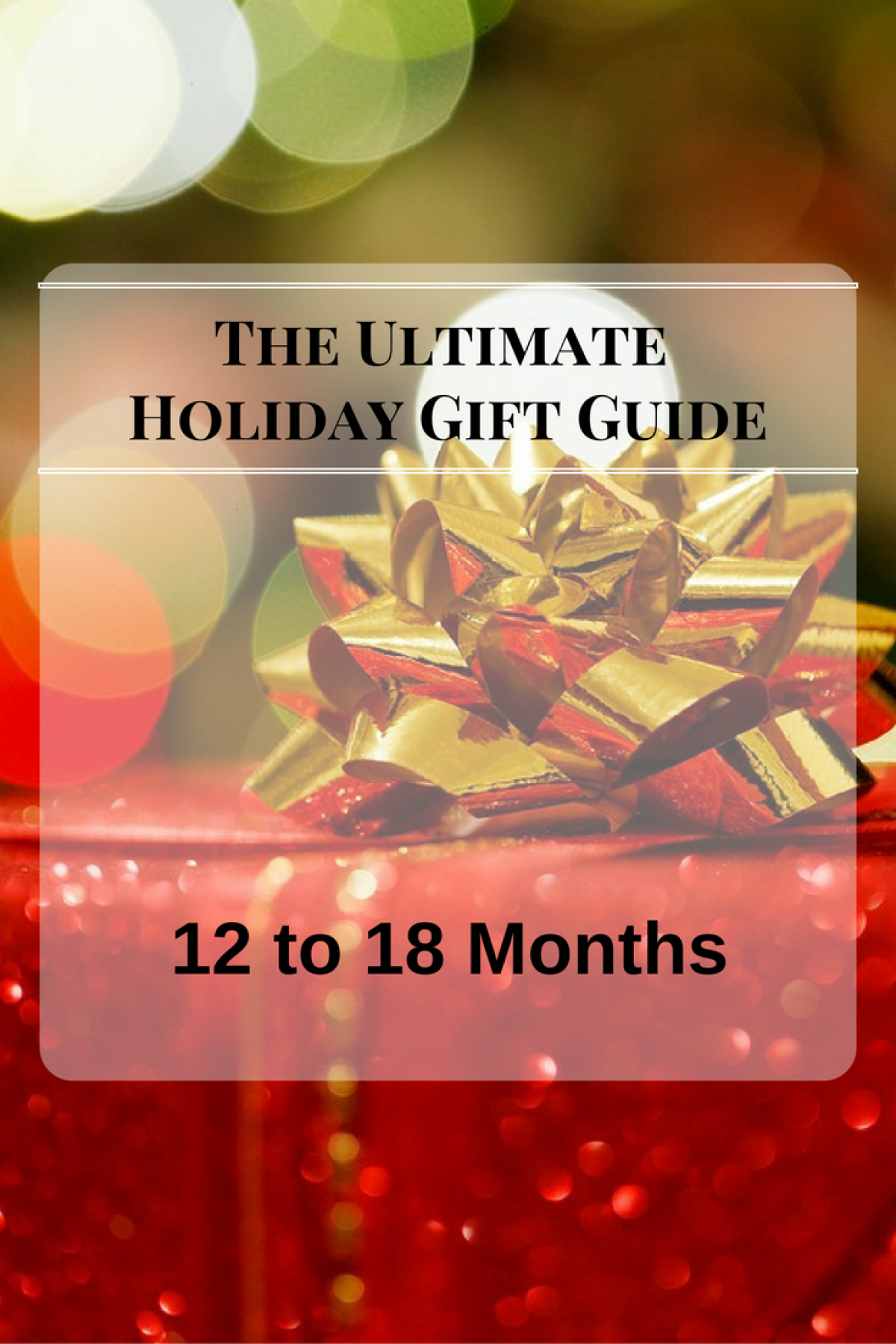 Holiday Gift Guide for Toddlers 12 to 18 months