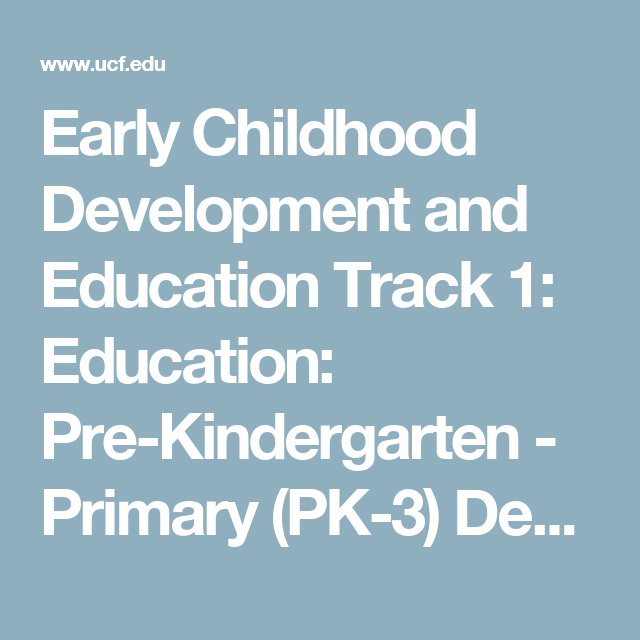 Early Childhood Development And Education Track 1 Education Pre