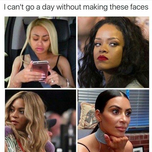 Kim Kardashian Rihanna And Blac Chyna Image Celebrity Memes Kardashian Memes Rihanna Meme