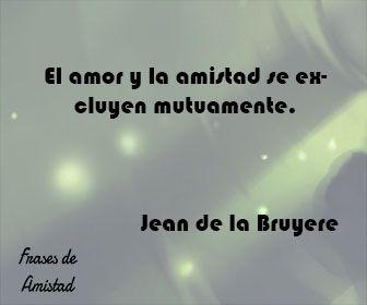 Frases filosoficas de amor de Jean de la Bruyere