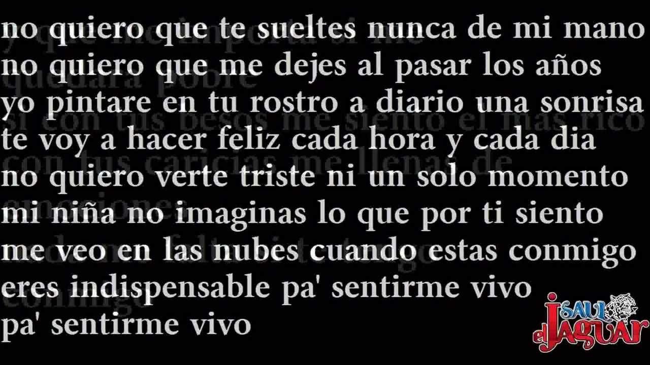 """Sin Ti Nada Importaria-Saul """"El Jaguar"""" Alarcon[[2013]]..con letraa"""