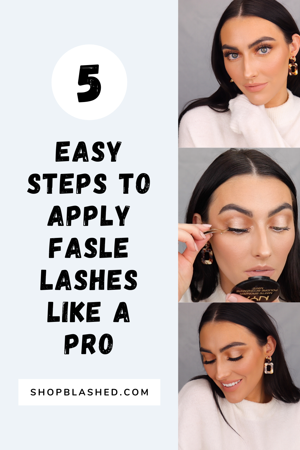 5 Easy To Follow Lash Application Tips. Shopblashed.com #falselashes