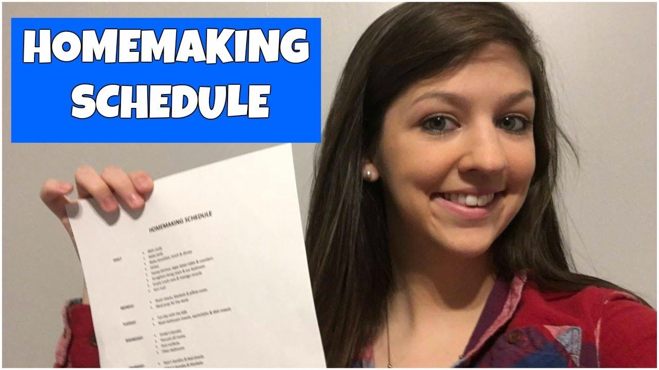 HOMEMAKING SCHEDULE & CLEANING ROUTINE