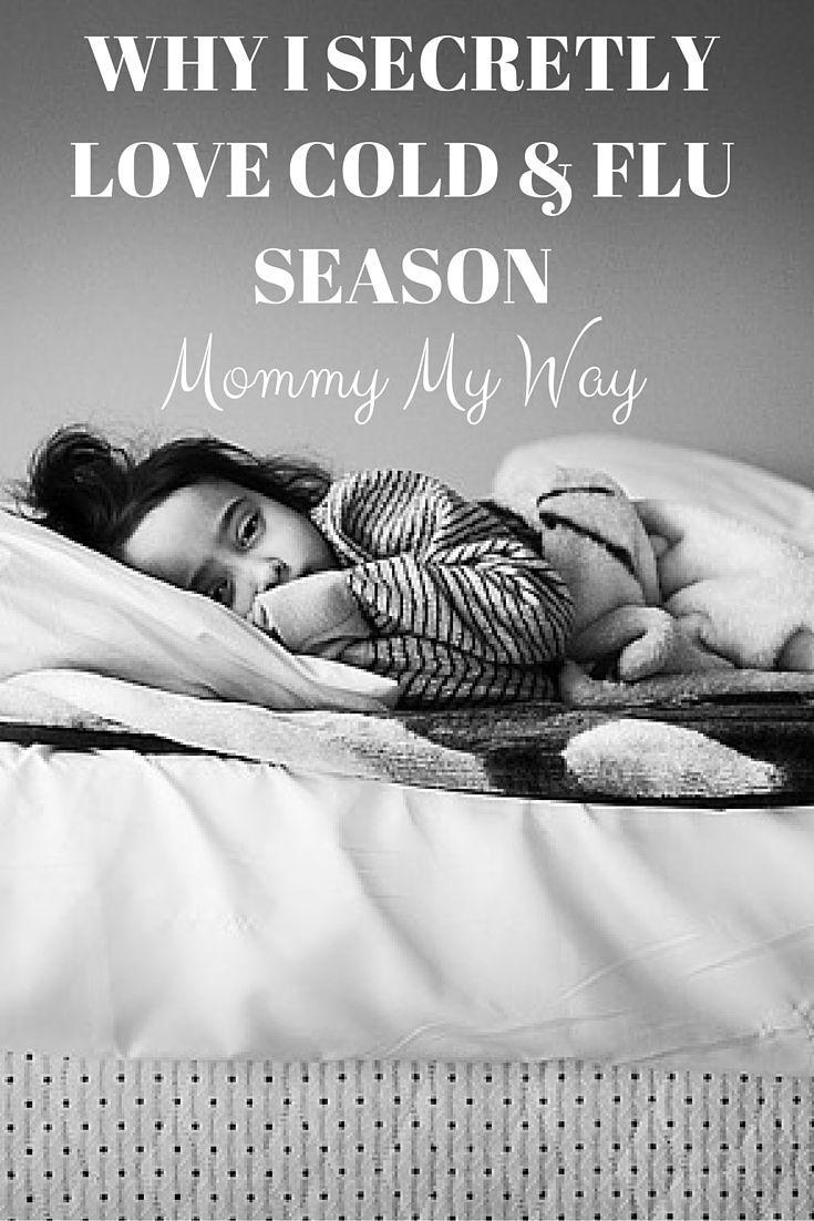 Why I secretly love cold and flu season: