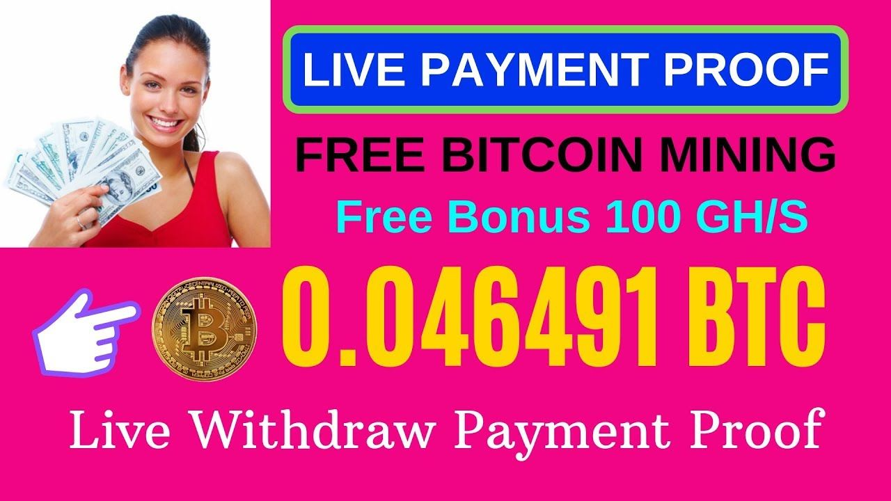 Free Bitcoin Mining Site Live Payment Proof Earn Bitcoin