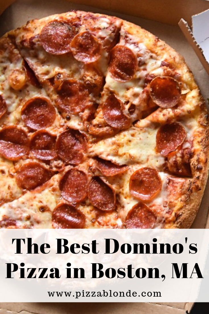 What Is The Best Domino S Pizza Location In Boston Check Out My Rankings Pizza Blonde Vegetarian Recipes Pizza Dominos Pizza