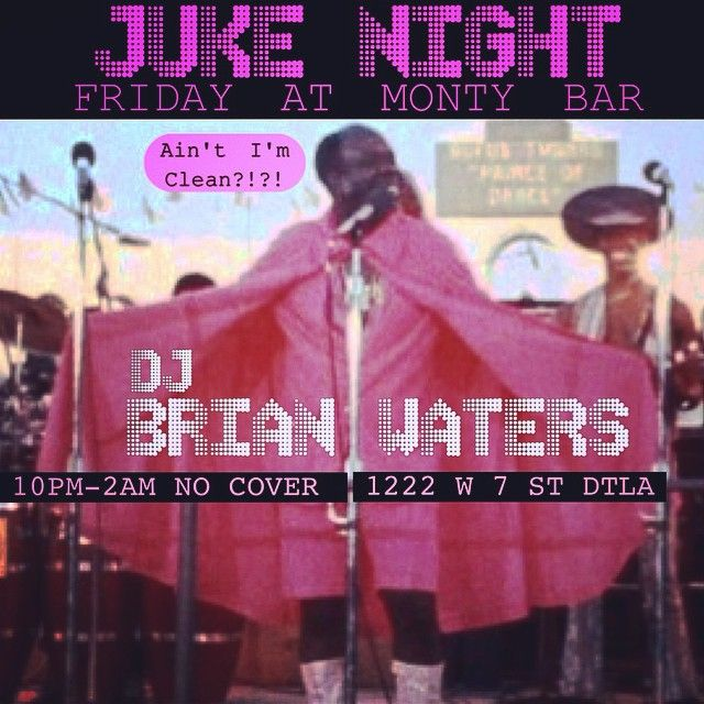 DJ Brian Waters will rule the wheels of steel here tonight at 10 and he will be clean! No cover!
