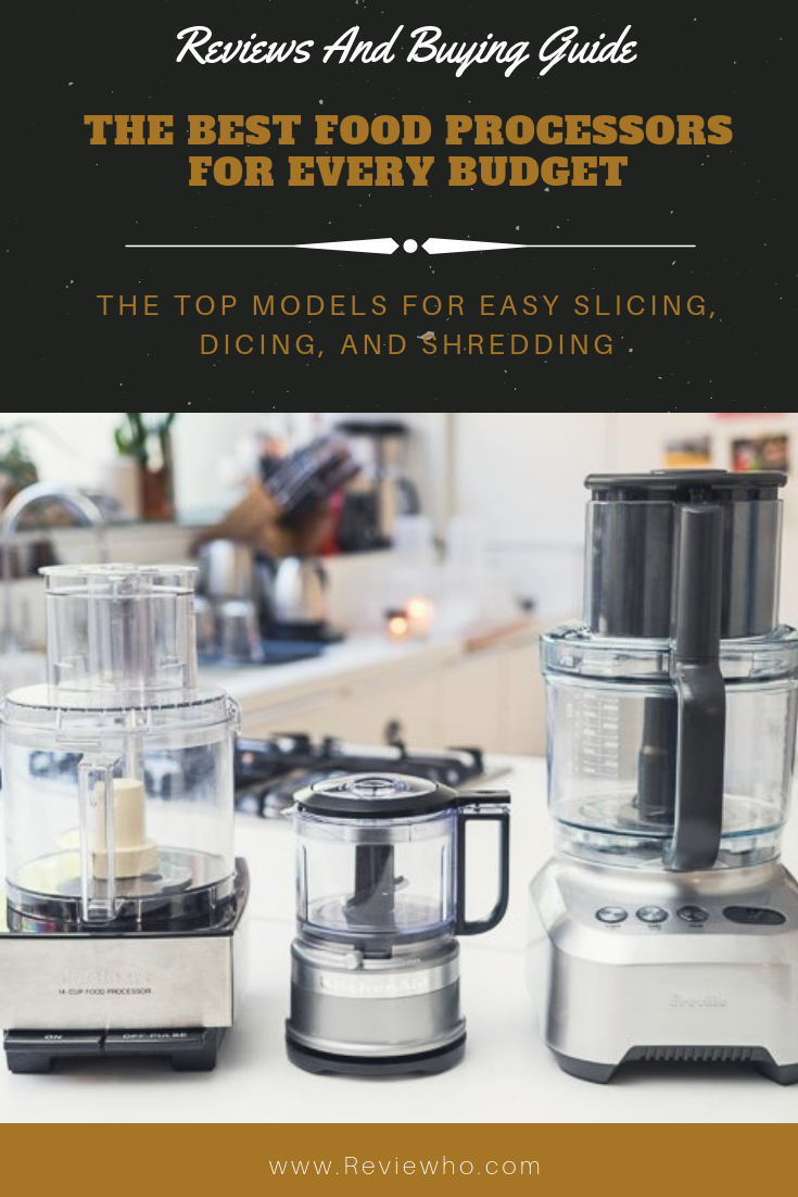 5 Best Food Processors For Any Budget 2020 Reviews