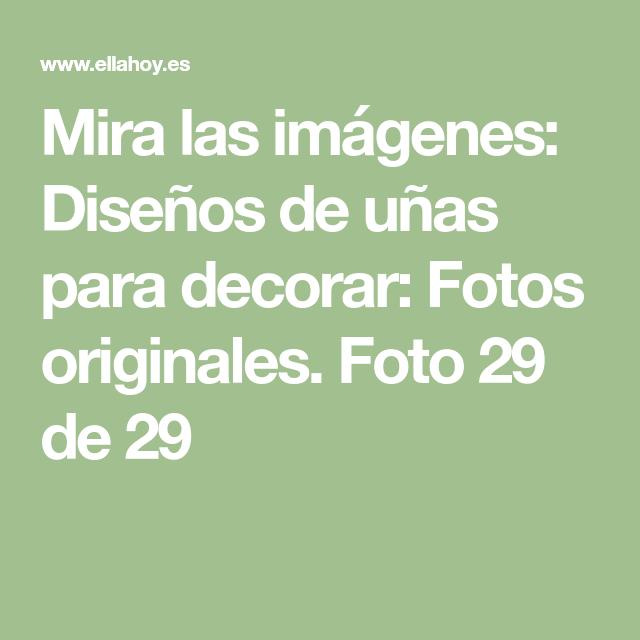 Mira las imágenes: Diseños de uñas para decorar: Fotos originales ...