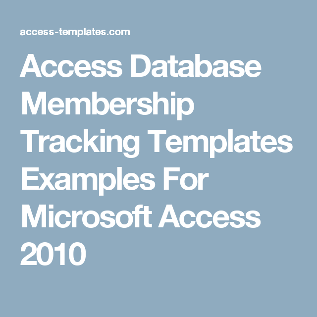 Access Database Membership Tracking Templates Examples For Microsoft ...