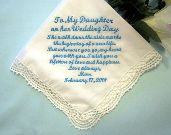 Mother Or Father To Daughter Gift On Her Wedding Day Handkerchief Something Blue Personalized Wedding Handkerchief 208s Daughter Wedding Gifts Happy Wedding Day Personalized Handkerchief Wedding