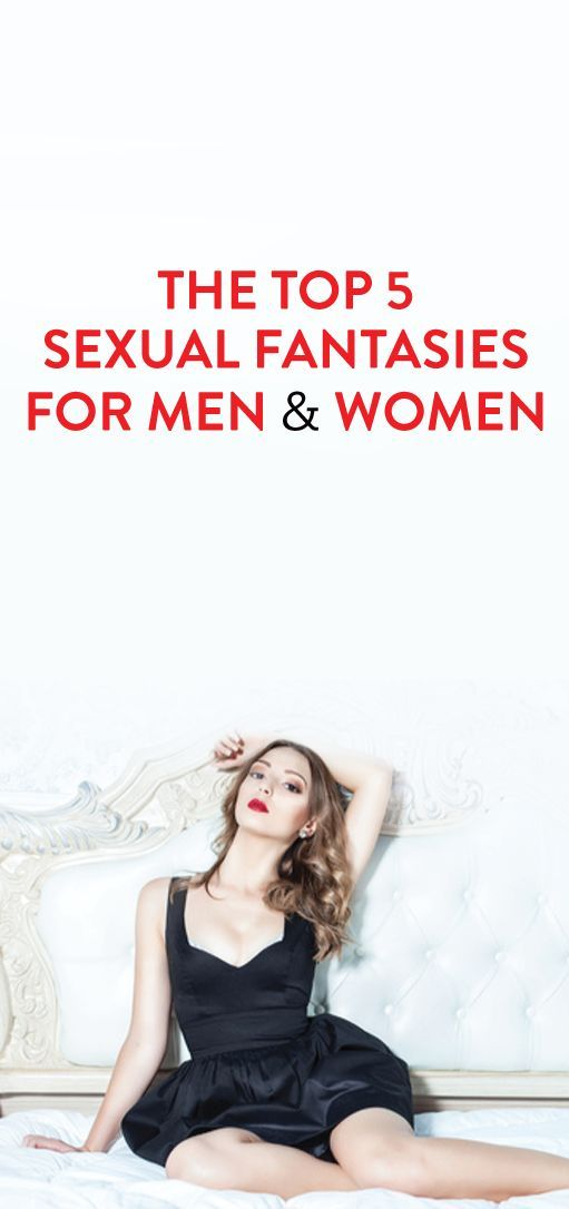 Top Sexual Fantasies For Men