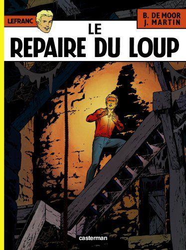 LEFRANC LE REPAIRE DU LOUP 1974 casterman