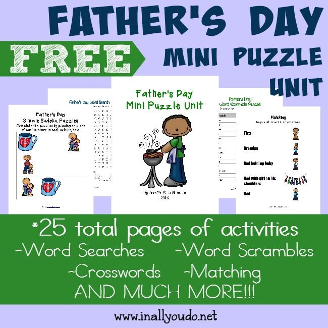 Kids and Dads alike will have fun with this Father's Day mini puzzle and activity pack! 25 total pages :: www.inallyoudo.net