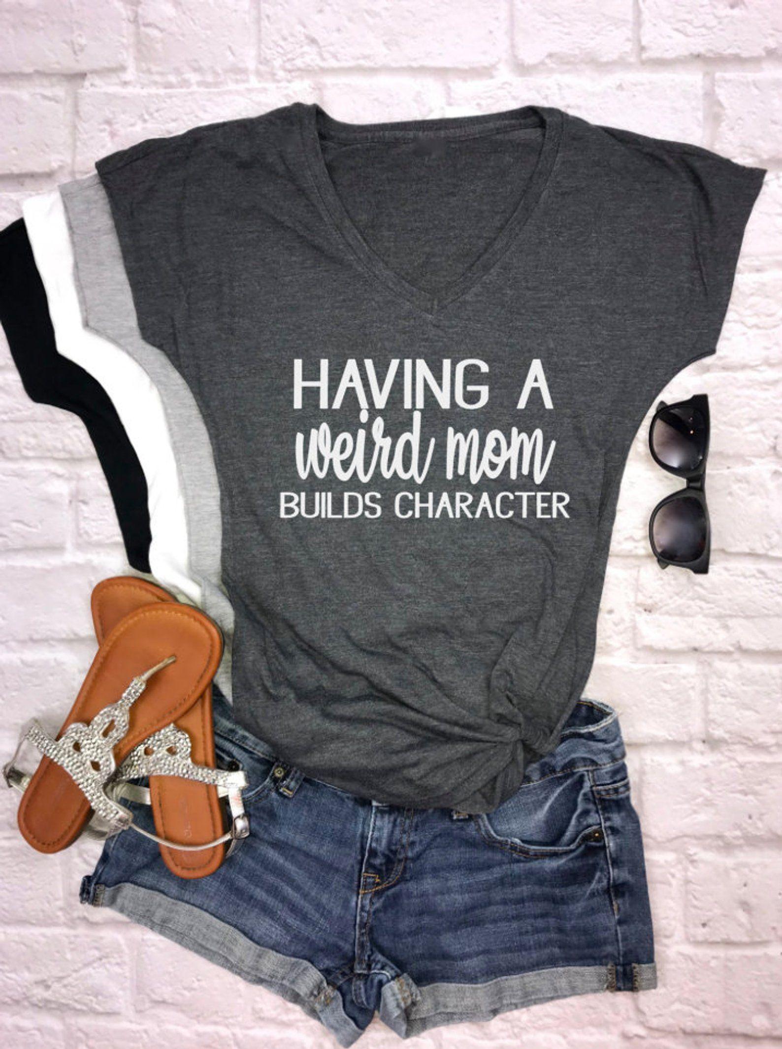 Funny Mom Shirt Funny Tshirts With Sayings Funny Mom Tshirt Etsy Funny Mom Shirts Mom Shirts Mom Shirt Gift