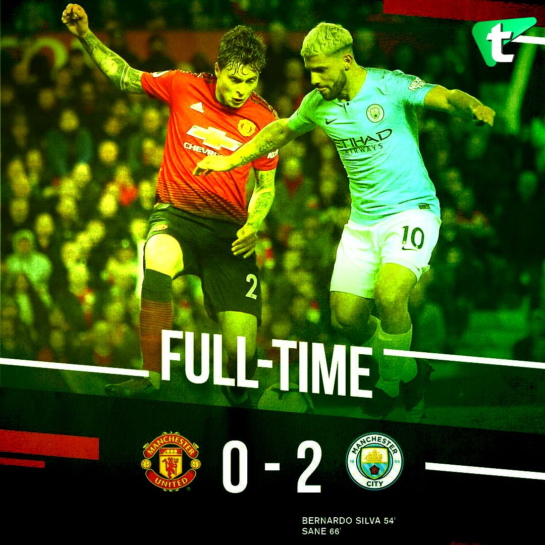 Full Time Manchester City Move Back To The Top Of The Table After A 2 0 Win Against Manchester United In Ma Manchester Derby Hazard Chelsea Manchester United