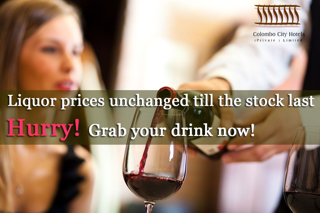 Knock Knock! What are your plans for the evening? Liquor prices unchanged till the stock last. Hurry! Grab your drink now!  #CCH #liquor #drink