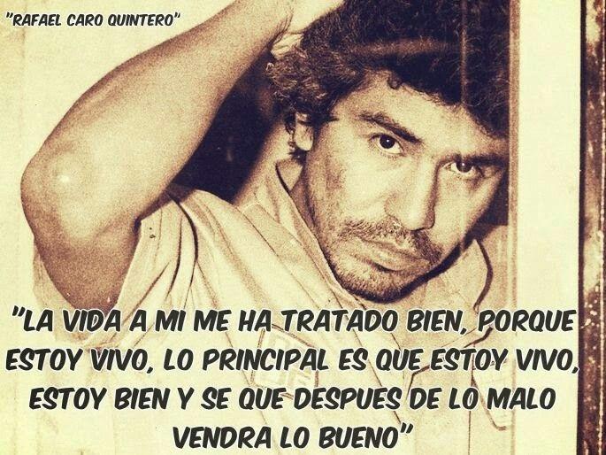 Rafael Caro Quintero Frases De Narcos Frases Bonitas Frases Sabias