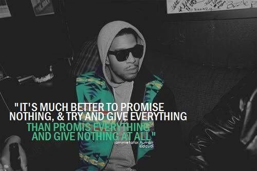 Kid Cudi Quotes Much Better