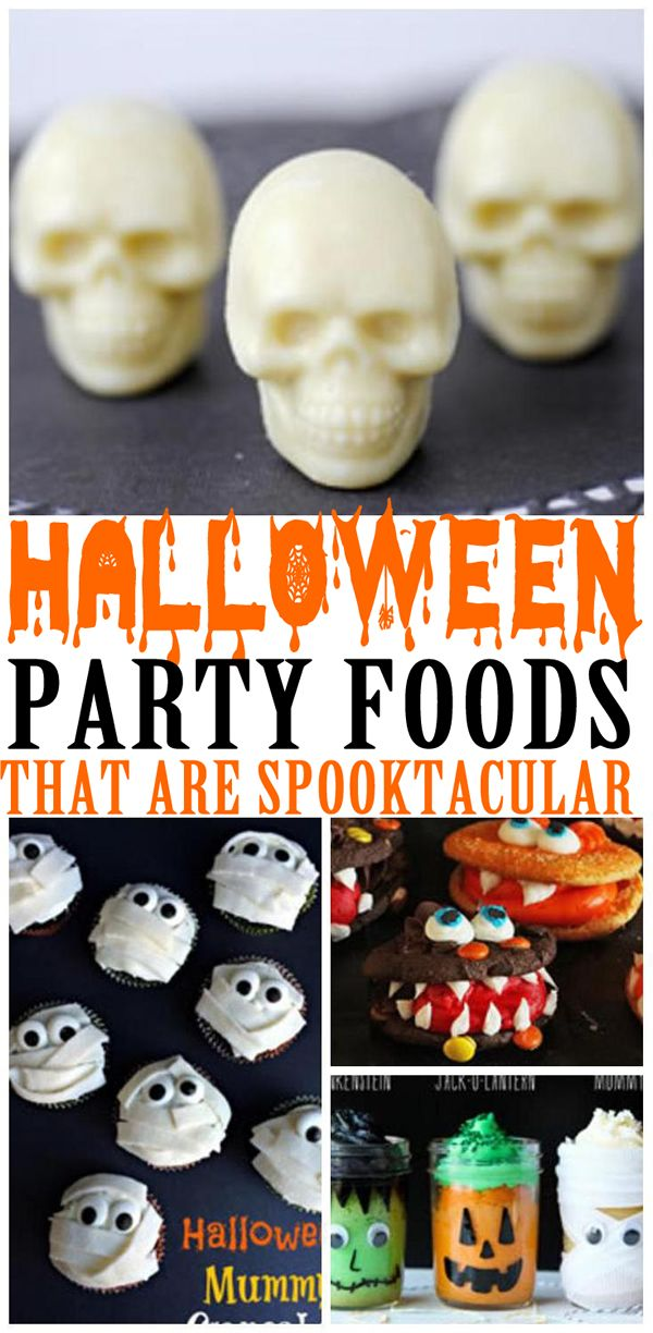 16 Halloween Party Food Ideas! Spooky, creepy, fun and amazing party