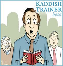 With the Kaddish Trainer, start by clicking individual words, learning to pronounce and understand them one by one. Then move on to phrases.