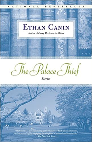 The Palace Thief Stories Canin Ethan 9780812976175 Amazon Com Books Character Is Destiny Good Books Modern Relationships