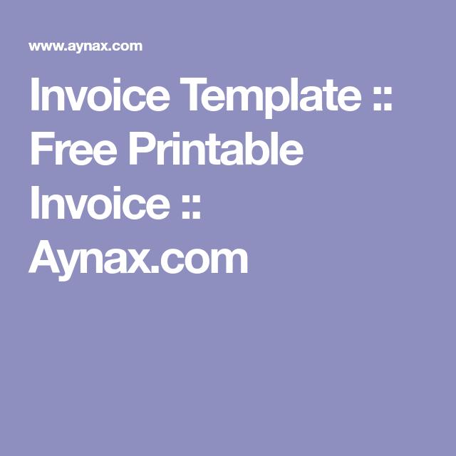 Invoice Template Free Printable Invoice Aynax Com Invoice Template Printable Invoice Free Printables