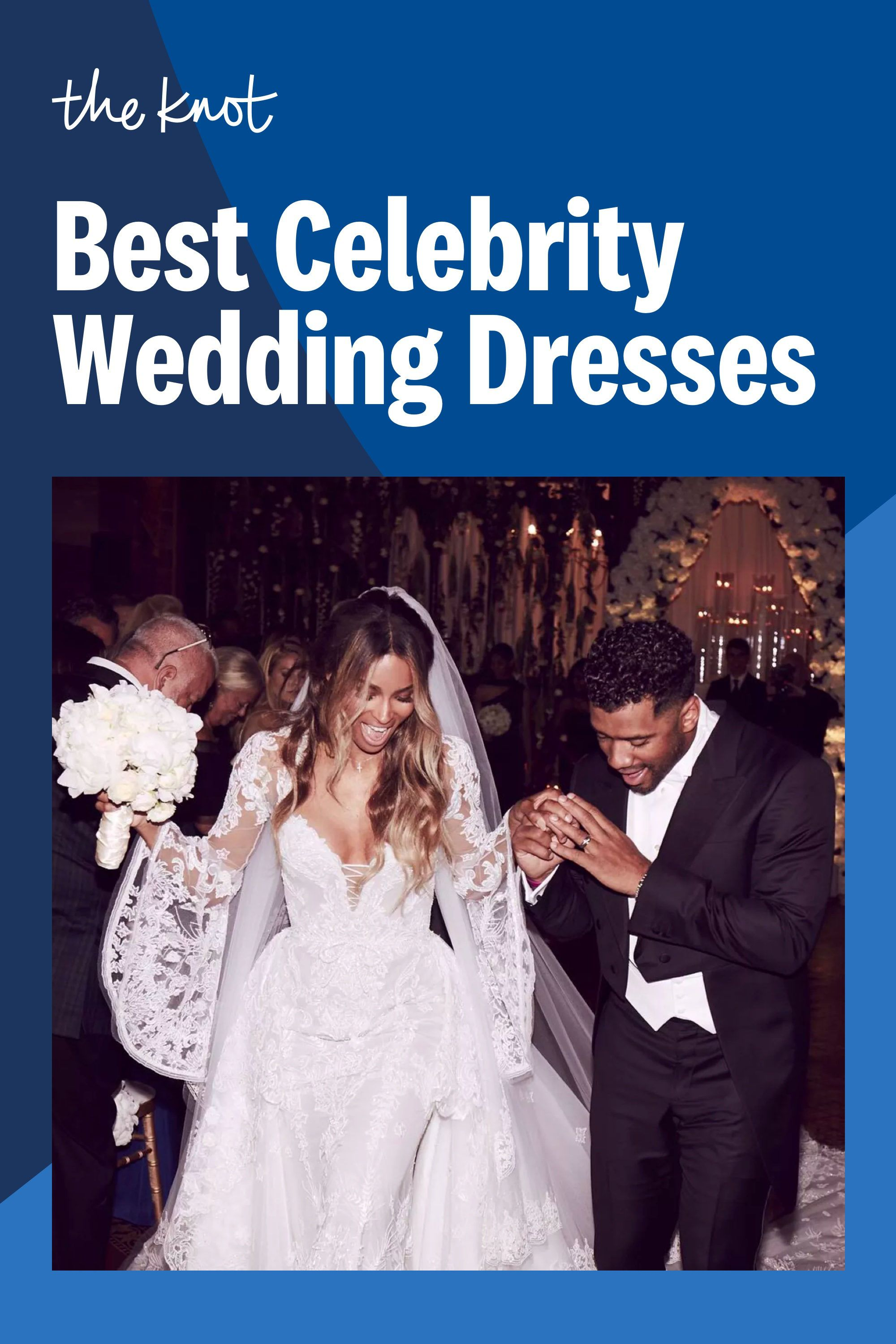 The 54 Best Celebrity Wedding Dresses Of All Time In 2020 Celebrity Wedding Dresses Wedding Dresses Wedding
