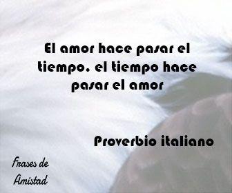 Frases Filosoficas De Amor De Proverbio Italiano Frases