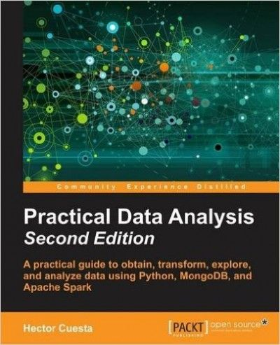 Practical Data Analysis Nd Edition Pdf Download  Learn This Asap
