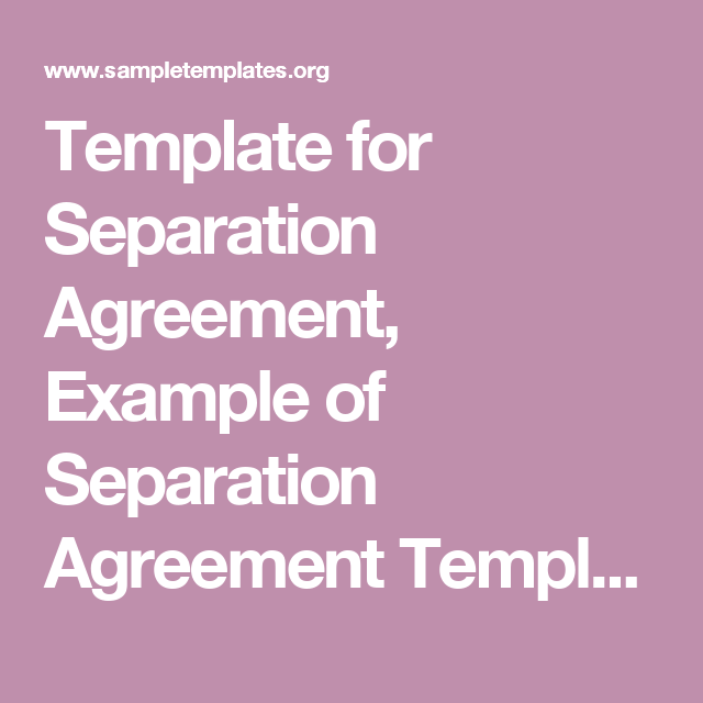 Template For Separation Agreement Example Of Separation Agreement