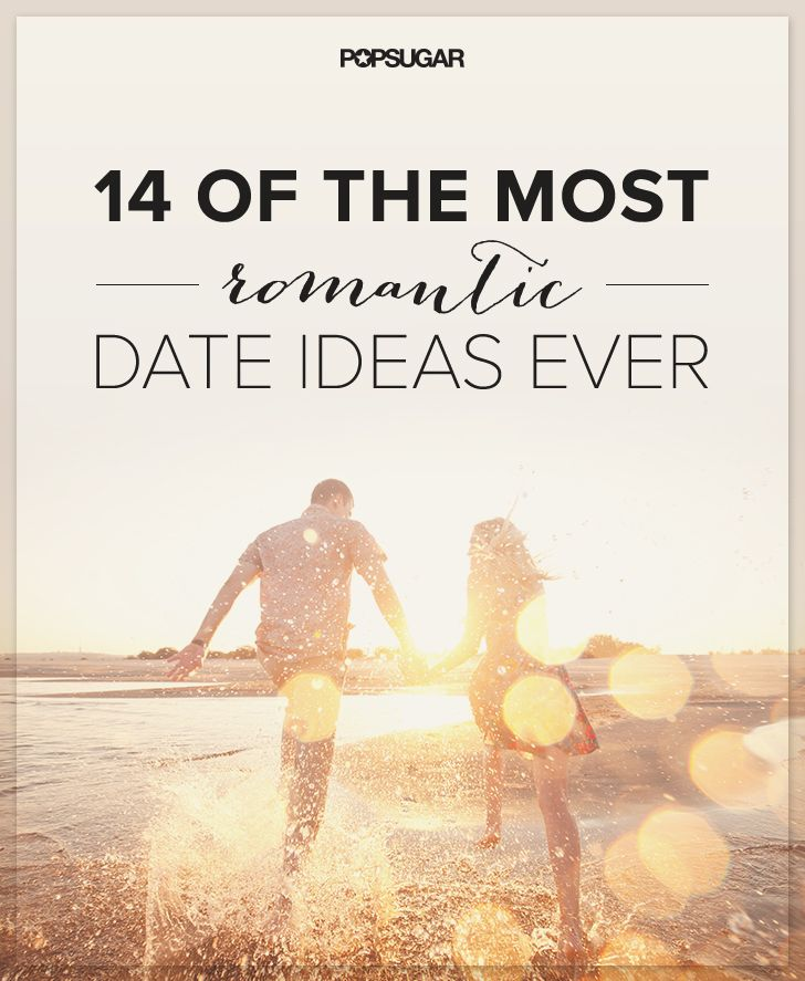 14 of the Most Romantic Date Ideas Ever | Romantic, Romance and ...