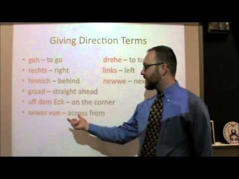 PA Dutch 101: Video 38 - Asking and Giving Directions.m4v