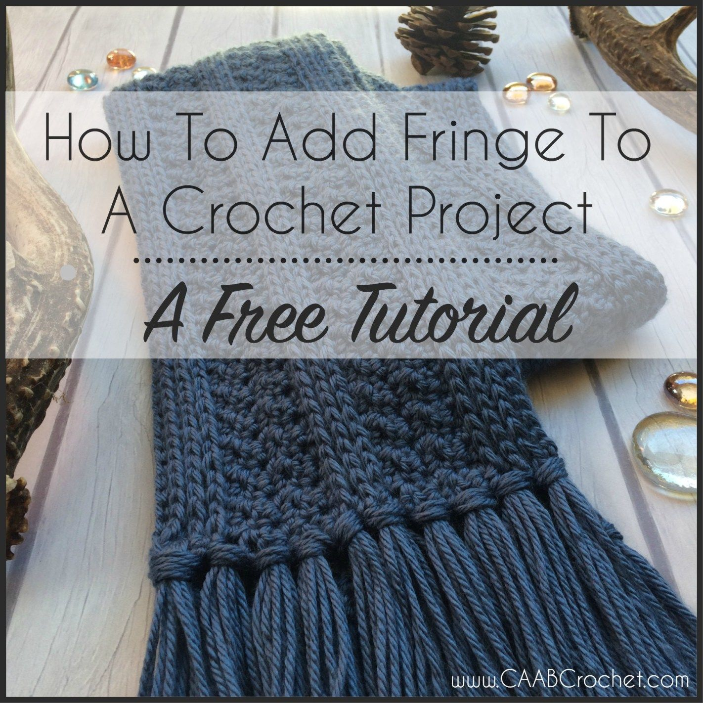 How to add fringe to a crochet project | Crochet bufanda y Ganchillo