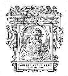Andrea Tafi secondo Vasari (Firenze, 1213 – Firenze, 1294) è stato un pittore italiano, particolarmente apprezzato per aver portato a Firenze l'arte del mosaico che portò a tale livello di qualità da servire da esempio anche a Giotto.