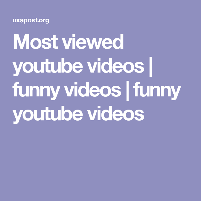 Most Viewed Youtube Videos Funny Videos Funny Youtube Videos Most Viewed Youtube Videos Me Too Meme Funny Gif