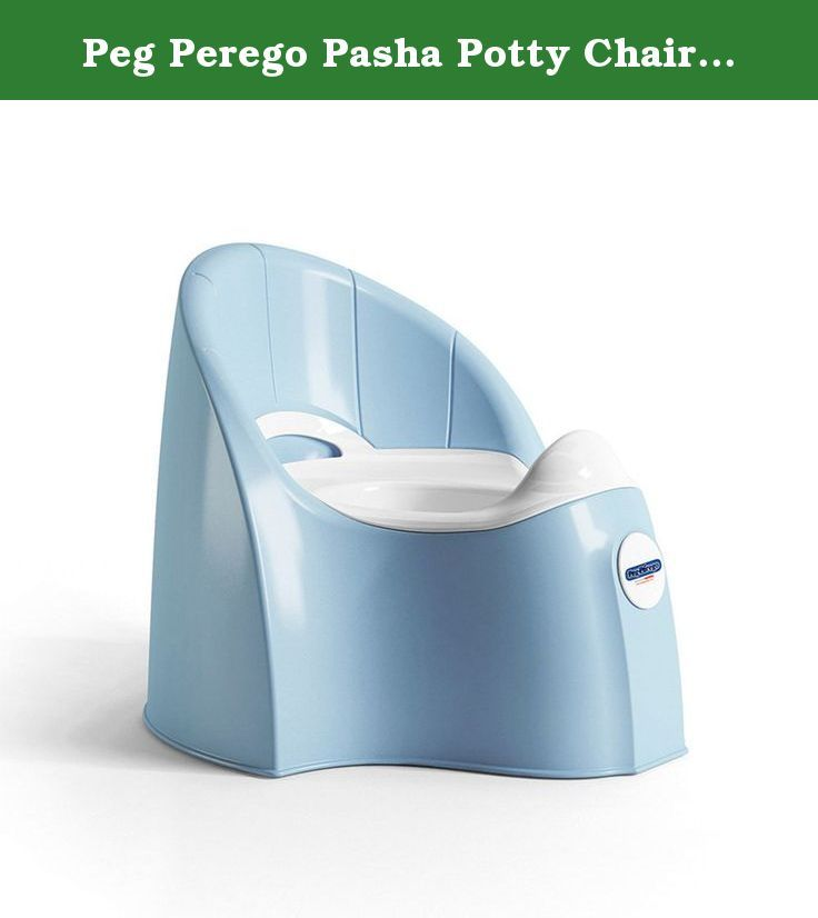 Peg Perego Pasha Potty Chair (Blue). From the manufacturers.The Pasha Potty is designed to give your child the comfort they deserve while keeping them centered on the task at hand. A high backrest ensures the child will be supported while they are seated for longer periods of time. A removable receptacle with a rounded shape is included for easy cleaning. Parents will love the built-in splash guard.