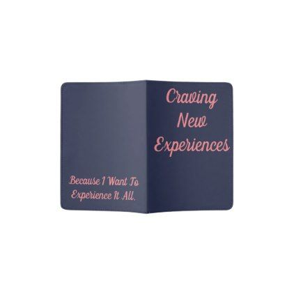 Craving New Experiences Passport Holder