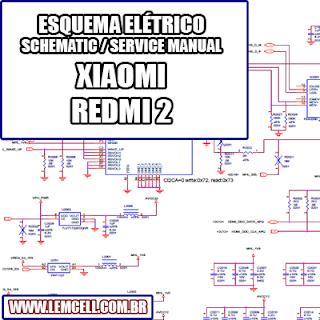 Lemcell Tutoriais Esquema Eletrico Smartphone Celular Xiaomi Redmi 2 Smartphone Esquema Celular