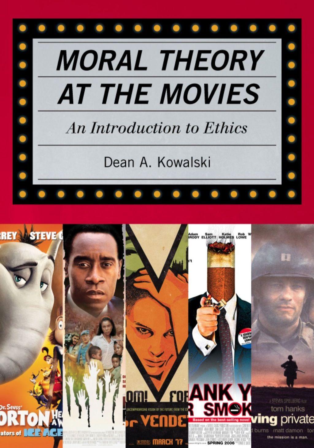 Moral Theory At The Movies Ebook