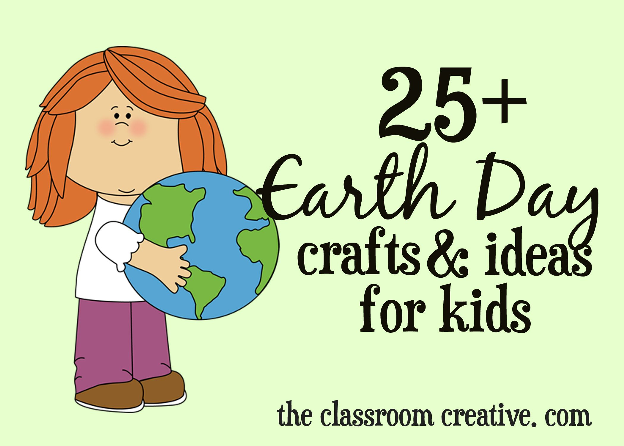 Earth Day Crafts And Ideas For Kids
