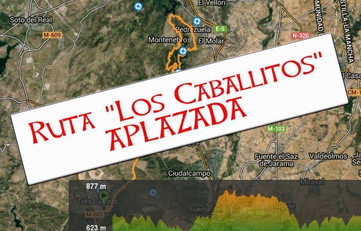 "Mtb Cadaáveres - Bike : Aplazada la ruta ""Los Caballitos"""