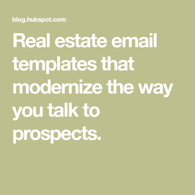 Real Estate Email Templates That Modernize The Way You Talk To