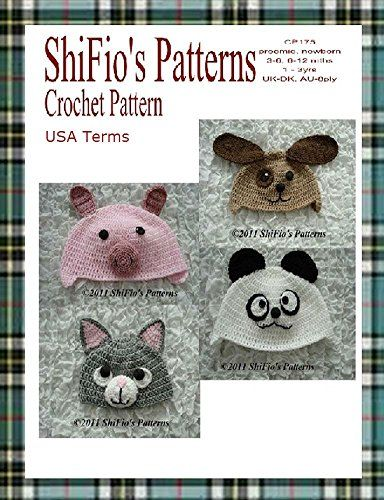 Crochet Pattern Cp175 Baby Animal Hats 5 Sizes Usa Terminology