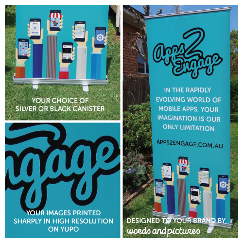 Just took delivery of the new Apps2Engage pull up banner and completed artwork for another today. Here's a special to celebrate function season!  Send us your text and logo to get a W&P design as well as pull up banner print and canister.  Pull Up Banner Size: 2000 x 850mm Stock: UV Curl Resistant Yupo Print: Full Colour Canister: Choice of black or silver $275  Fabric artwork instead of Yupo Add $55  All prices include GST and delivery. Tell us you saw this post to get the special price.
