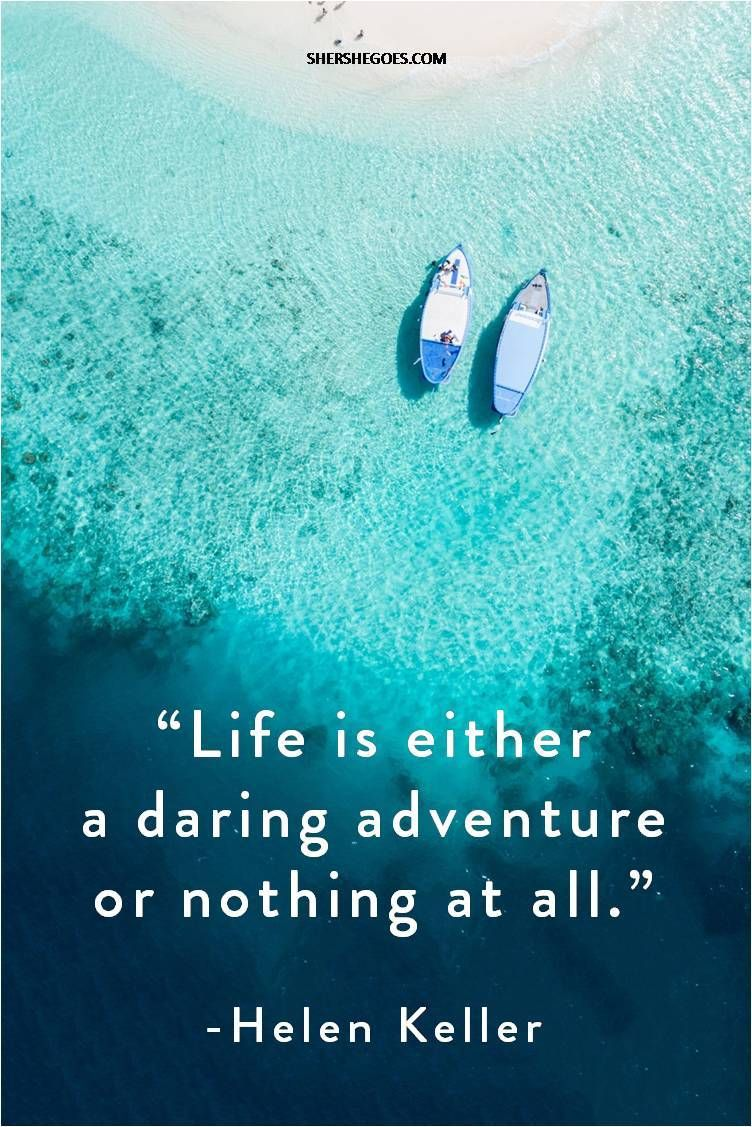 50 Inspirational Travel Quotes to Change the Way You See the