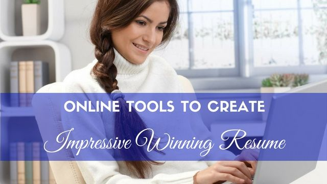 Top 16 Online Tools to Create an Impressive, Winning Resume
